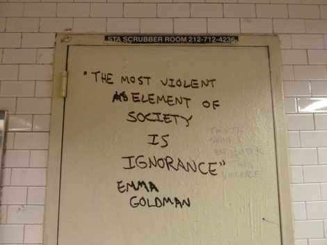 Subway, Words of Wisdom, New York City, Emma Goldman, Ignorance, Society